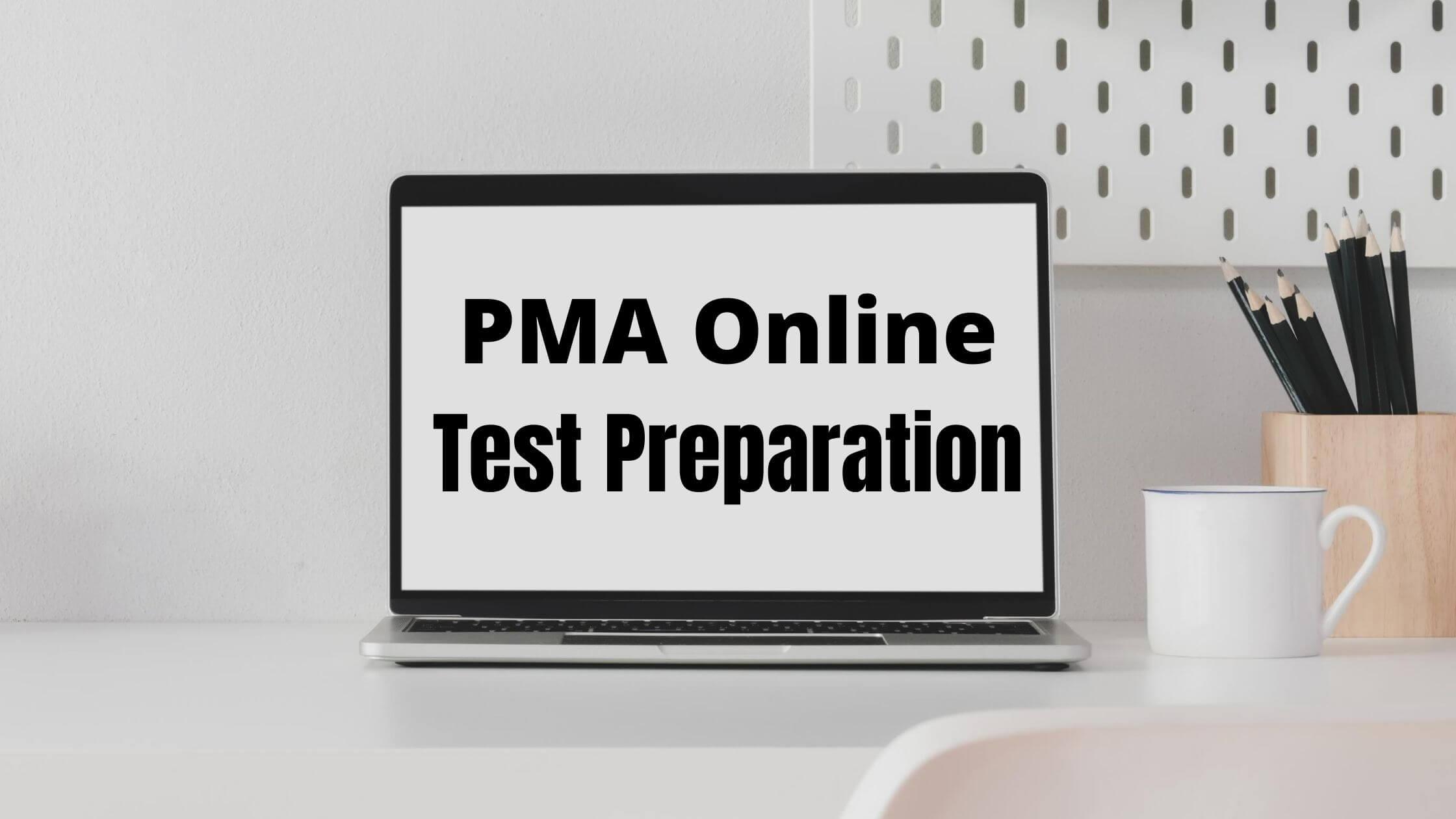 PMA Test Preparation