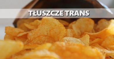 tłuszcze trans czipsy