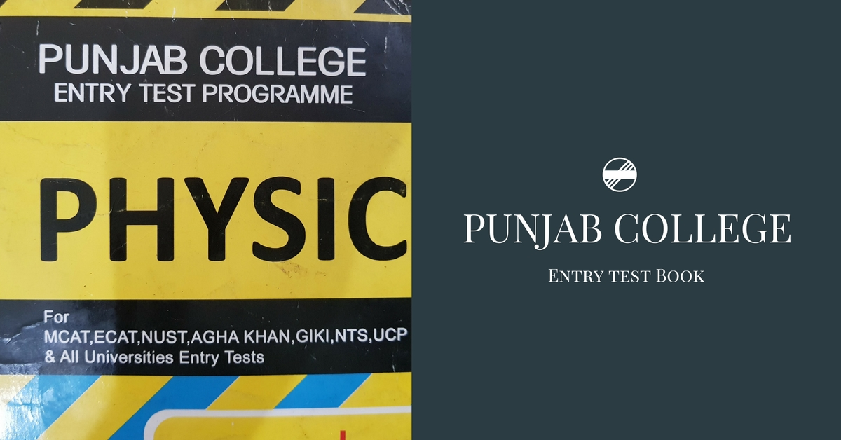 Punjab College Physics Entry Test Book PDF | Pakget