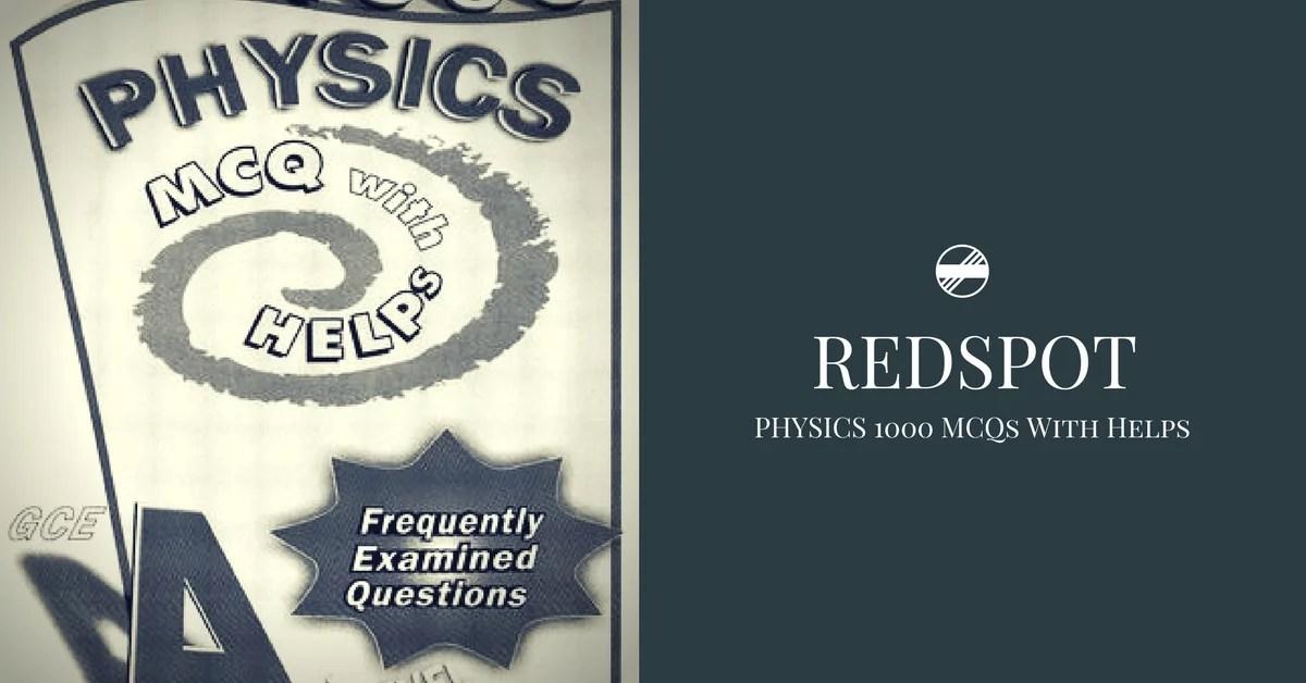 R3dsp0t Phys1cs 1000 MCQs Wi+h Helps PDF | Pakget