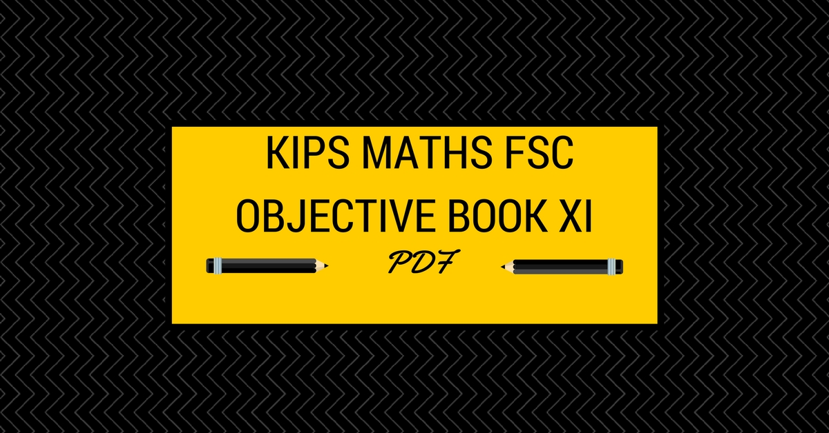 First Year KIPS Math Objective Book PDF | Pakget
