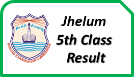 Jhelum 5th Class Result 2019 Download PDF Gazette School Wise