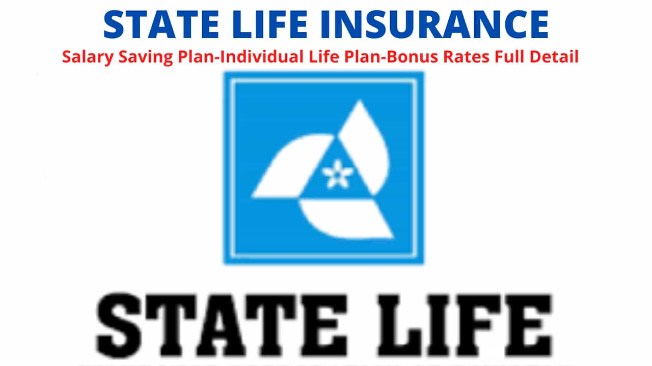 State Life Insurance-Salary Saving Plan-Individual Life Plan-Bonus Rates Full Detail