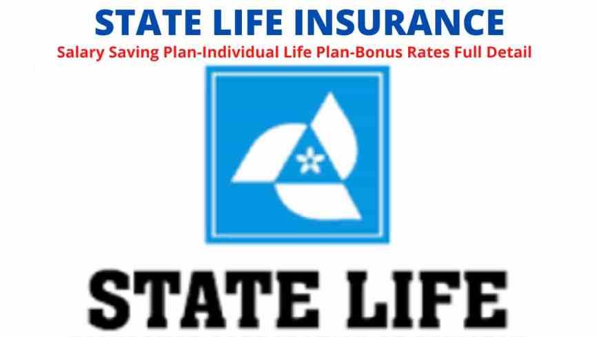 State Life Insurance-Salary Saving Plan-Individual Life Plan-Bonus Rates Full Detail