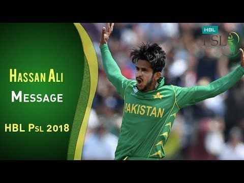 Hasan Ali message for Peshawar Zalmi and HBL PSL fans | PSL 2018