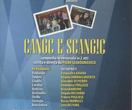 "Commedia in vernacolo ""Cang e scang""! a Castellaneta"