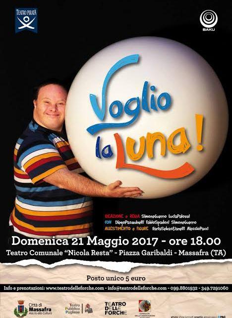 """"""" Voglio la luna"""". A Massafra lo spettacolo vincitore del Premio Eolo Award 2013 – Miglior Progetto Educativo per il Teatro Ragazzi e Giovani."""