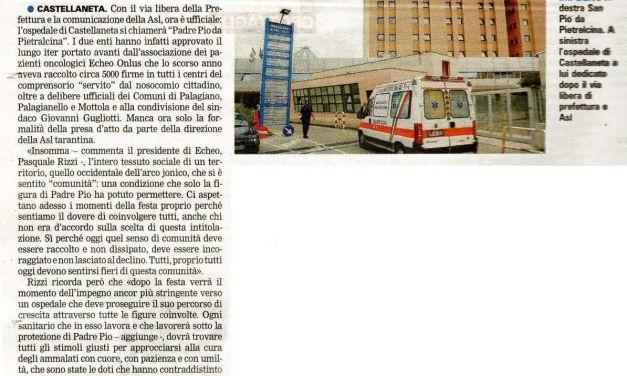 """Pasquale Rizzi Presidente dell'Associazione Echeo Onlus: """"l'ospedale di Castellaneta ha assunto il nome definitivo di Ospedale San Pio da Pietrelcina"""""""