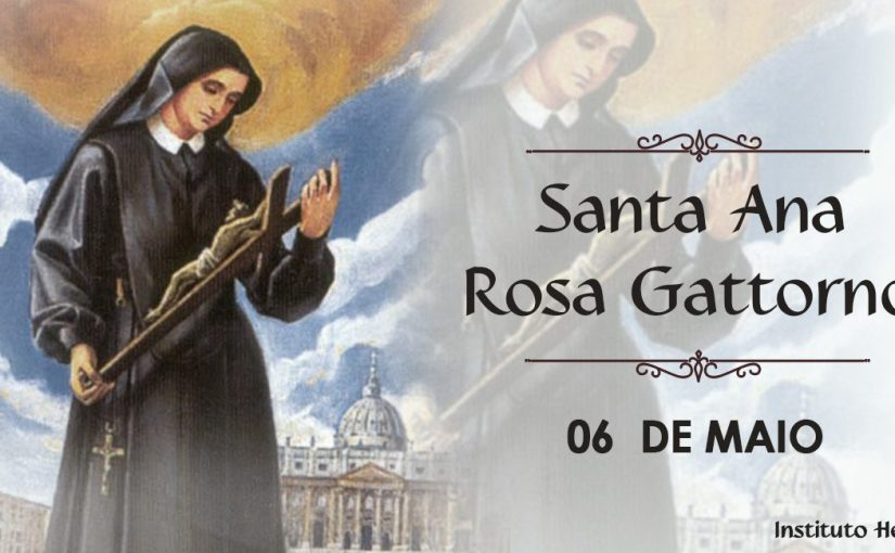 Santo do dia 06/05 – Beata Rosa Gattorno