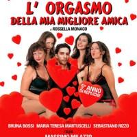 L'orgasmo della mia migliore amica, per la regia di Massimo Milazzo