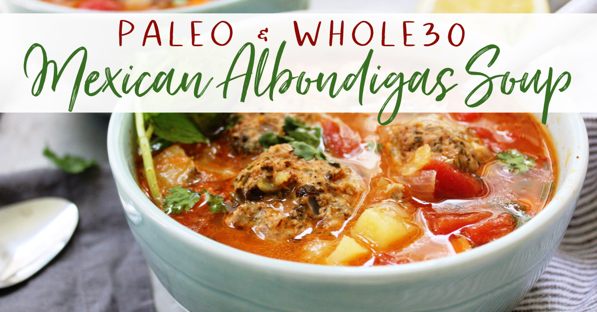 paleo meatball Mexican soup