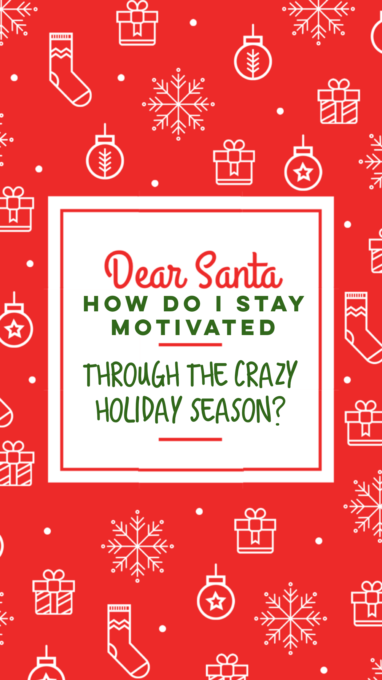 staying motivated through the holidays