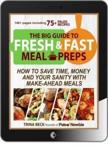 The big guide to fresh and fast meal preps