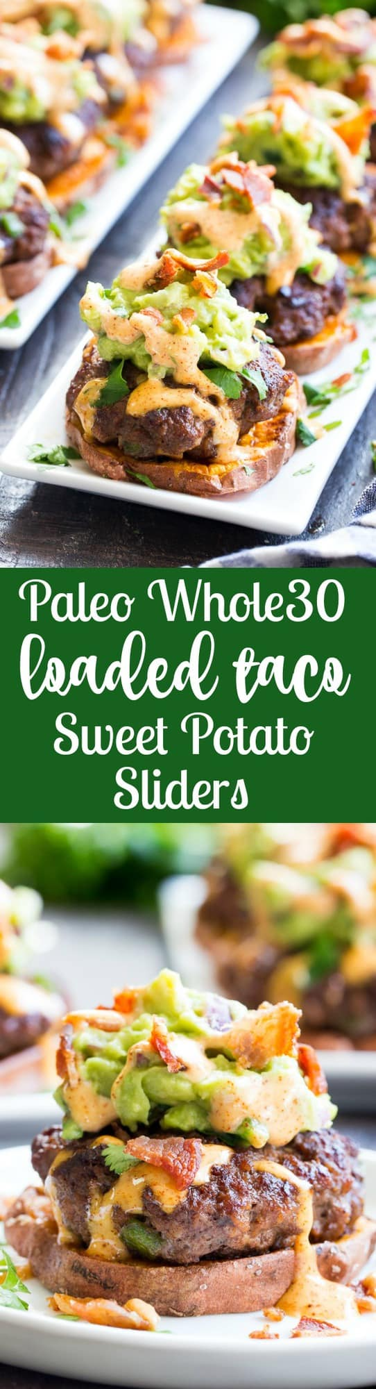 "These sweet potato sliders are loaded with goodies!  Taco seasoned burger patties over roasted sweet potato ""buns"" topped with an easy guacamole, chipotle ranch and crumbled bacon.  Perfect as an appetizer, party food or a fun meal!  Paleo and Whole30 compliant, family approved!"