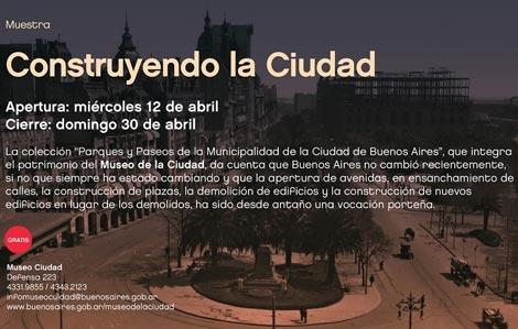 """El Museo de la Ciudad exhibe """"Construyendo la Ciudad"""""""