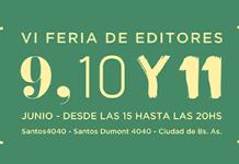 Este fin de semana: 6º Feria de Editores en el barrio de Chacarita