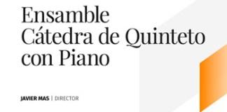 Concierto gratuito | Ensamble Cátedra de Quinteto con Piano