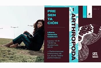 Arthropoda, de Liliana Velandia Calderón se presentará en El Quetzal