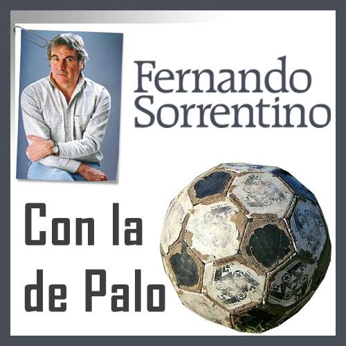 Fernando Sorrentino CON LA DE PALO