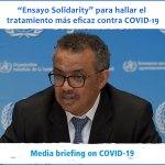 """Argentina integra """"Solidarity"""" el ensayo para curar COVID-19 con drogas existentes"""