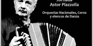 """Sábado 4 de julio - """"Jornada Piazzolla"""" gratis en toda la Argentina"""