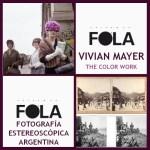 FOLA reabrió al público con Vivian Maier y Fotografía Estereoscópica Argentina