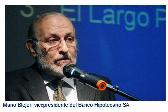 Mario Blejer. vicepresidente del Banco Hipotecario SA