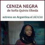 """El 26 de noviembre es el estreno de """"Ceniza Negra"""""""