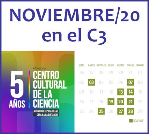Centro Cultural de la Ciencia: agenda del mes de noviembre/20