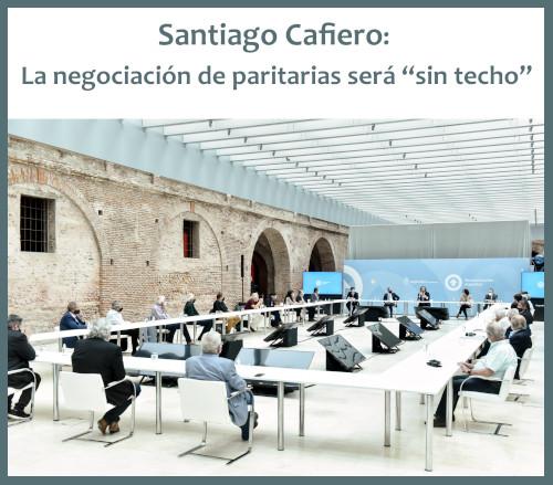 Santiago Cafiero manifestó que no habrá techo para las paritarias