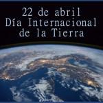 22 de abril - Celebremos juntos el Día de la Tierra