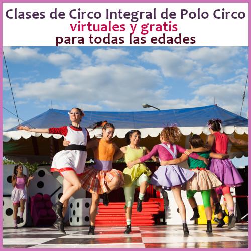 Escuela de Circo Integral de Polo Circo en la ciudad de Buenos Aires con clases virtuales gratis