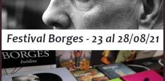 Festival Borges: virtual y gratis del 23 al 28/08