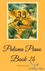 Paloma Piano Method Book 2b