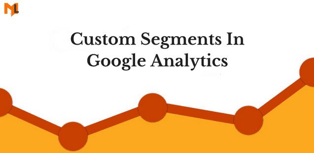 كيف تعمل الشرائح Segments في Google Analytics