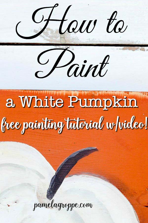 How to Paint a White Pumpkin one easy stroke at a time. Free painting tutorial with video! #painting #acrylics #falldecor #paintingtutorial