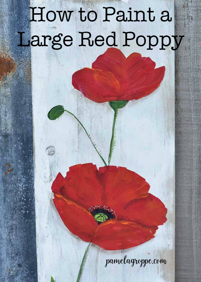 Red poppy painted on a vintage board with text overlay, How to Paint a Large Red Poppy, Pamela Groppe Art