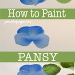 How to paint a pansy, easy steps with text overlay