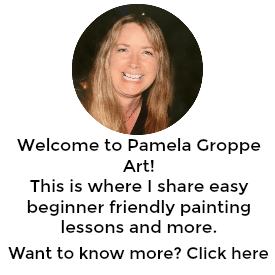 Pamela Groppe Art Painting Tutorials Easy Art Lessons And Step By Step Painting Ideas For Beginners