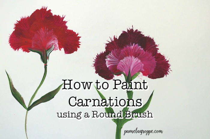 How to Paint Carnations using a Round Brush
