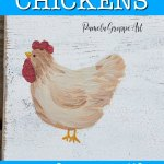 chicken painting with text overlay, how to paint chickens, pamela groppe art
