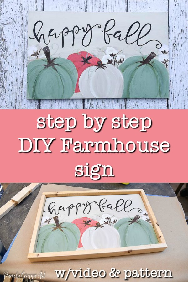 hand painted Happy Fall sign with text overlay, step by step DIY Farmhouse sign, w video and pattern, pamela groppe art