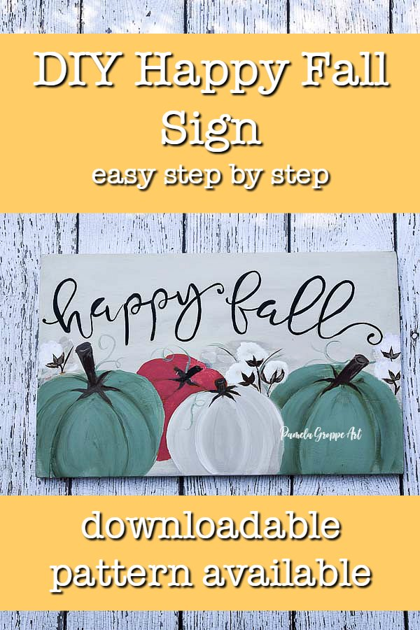 fall diy sign with text overlay, DIY fall sign, easy step by step, pamela groppe art, downloadable pattern available