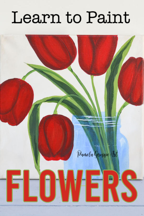 mason jar of tulips with text overlay, learn to paint flowers