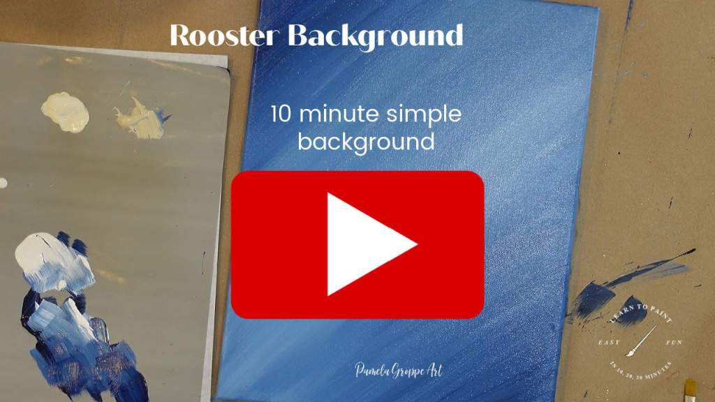 link to youtube video paint rooster background