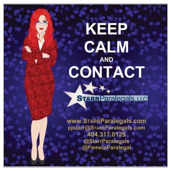 Keep Calm & Call StarrParalegals 404-317-0129  pjstarr@starrparalegals.com www.StarrParalegals.com
