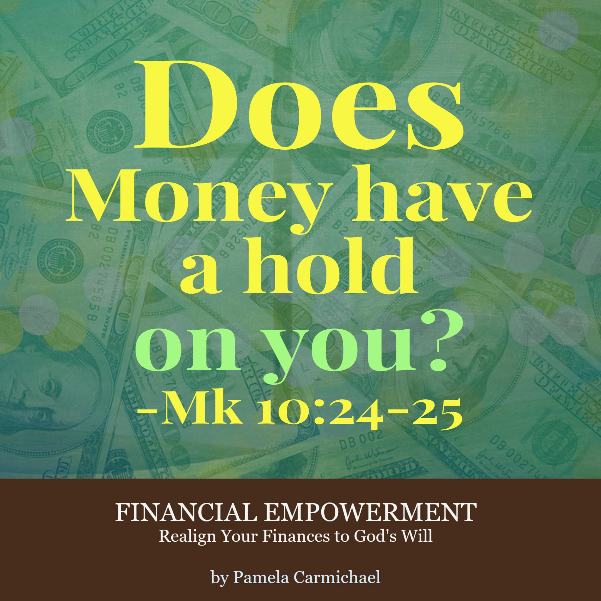 Does Money Has A Hold On You