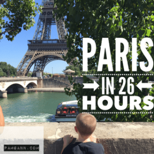 Paris in 26 hours our Family Travel adventure