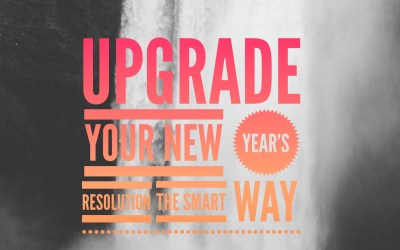 Upgrade your New Year's Resolution The SMART Way