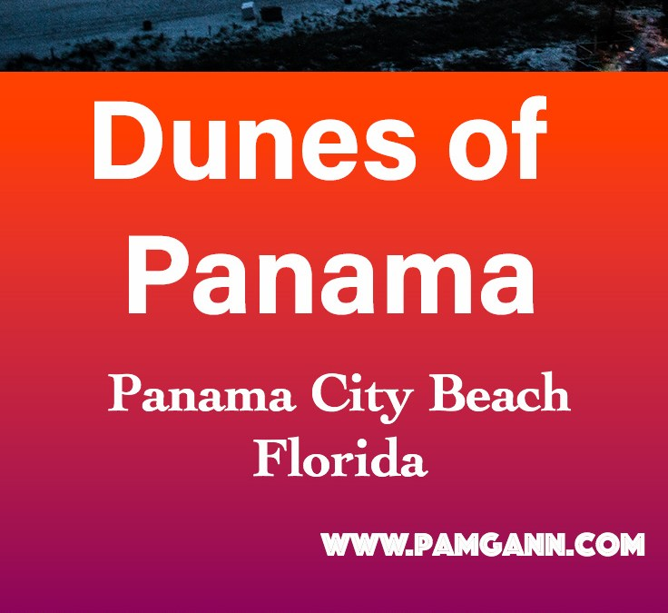 Dunes of Panama, Panama City Beach, Florida